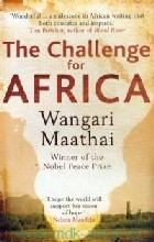 Maathai, W. «The Challenge for Africa»