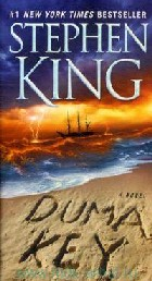 King, S. «Duma Key : a Novel»